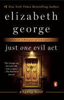 Just One Evil Act : daughter, barbara and her partner, inspector thomas lynley,...