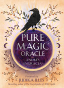 Pure Magic Oracle Cards For Strength Courage And Clarity