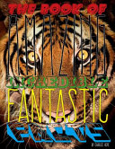 Book Of Amazing Incredible Fantastic Facts : the shortest and the biggest to the...