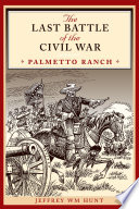 The Last Battle of the Civil War