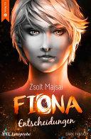 Fiona - Entscheidungen (Band 2 - XXL Leseprobe)
