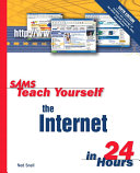 Sams Teach Yourself the Internet in 24 Hours