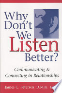 Why Don t We Listen Better