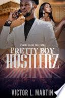 Pretty Boy Hustlerz Book PDF