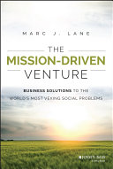 The Mission Driven Venture Social Change The Mission Driven Venture Provides Actionable Guidance