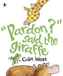 Pardon  Said the Giraffe Book PDF