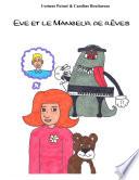 Eve et le mangeur de rêves