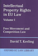 Intellectual Property Rights in EU Law  Free movement and competition law