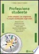 Professione studente  Guida completa per migliorare il proprio rendimento negli studi