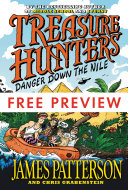 Treasure Hunters  Danger Down the Nile FREE PREVIEW EDITION  The First 3 Chapters