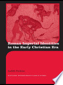 Roman Imperial Identities in the Early Christian Era