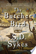 The Butcher Bird  A Somershill Manor Mystery