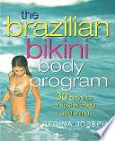 The Brazilian Bikini Body Program