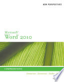 New Perspectives on Microsoft Word 2010  Comprehensive