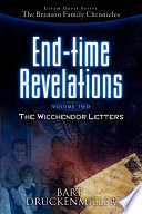 The Branson Family Chronicles  Dream Quest Series  End Time Revelations Continued  The Wicchendor Letters