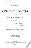 Report on Canadian Archives and on the System of Keeping Public Records