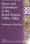 Music and Orientalism in the British Empire  1780s 1940s