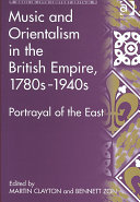 Music and Orientalism in the British Empire, 1780s-1940s