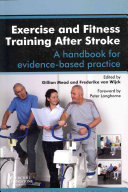 Exercise and Fitness Training After Stroke,a handbook for evidence-based practice,1