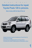 Detailed Instructions For Repair Toyota Prado 120 In Pictures