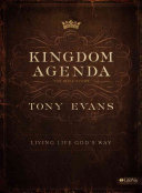 Kingdom Agenda: Living Life God S Way - Leader Kit His Agenda For Believers Lives