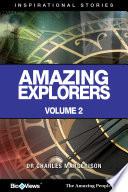Amazing Explorers - Volume 2 - A Short eBook
