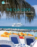 The CLIA Guide to the Cruise Industry