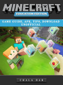 Minecraft Education Edition Game Guide  Apk  Tips  Download Unofficial