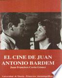 El cine de Juan Antonio Bardem