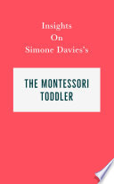 Insights On Simone Davies S The Montessori Toddler