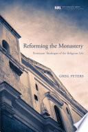 Best Reforming the Monastery