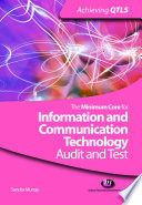The Minimum Core for Information and Communication Technology  Audit and Test