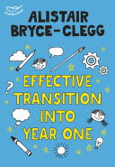 Effective Transition into Year One