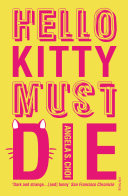Hello Kitty Must Die Six Figure Salary And An 80