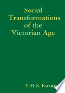 Social Transformations of the Victorian Age