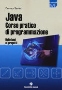 Java Corso Pratico Di Programmazione Dalle Basi Ai Progetti