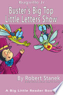 Ebook Buster's Big Top Little Letters Show. Alphabet and Letters. Epub Bugville Learning Apps Read Mobile