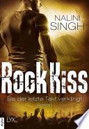 Rock Kiss   Bis der letzte Takt verklingt