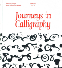 Journeys In Calligraphy : but their history and the stories they tell...