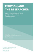Emotion and the Researcher