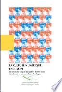 La culture num  rique en Europe