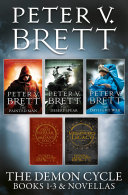 The Demon Cycle Books 1 3 and Novellas  The Painted Man  The Desert Spear  The Daylight War plus The Great Bazaar and Brayan   s Gold and Messenger   s Legacy Impressive Debut Fantasy Series The Demon