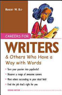 Careers for Writers & Others Who Have a Way with Words