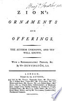 download ebook zion's ornaments and offerings. the author unknown, and yet well known. with a recommendatory preface by w. huntington. [a letter from the authoress to w. huntington is signed, s- l-.] pdf epub