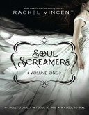 Soul Screamers Volume One  My Soul to Lose My Soul to Take My Soul to Save
