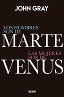 Los Hombres Son de Marte  Las Mujeres Son de Venus   EDICI  N ESPECIAL de LUJO