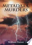 Metadata Murders
