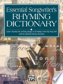Essential Songwriter's Rhyming Dictionary : quick reference,