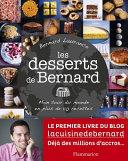Les desserts de Bernard  Mon tour du monde en plus de 110 recettes