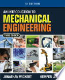 An Introduction to Mechanical Engineering  SI Edition